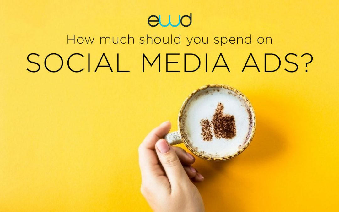 How Much Should You Spend on Social Media Ads?